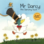 Mr Darcy the Dancing Duck cover